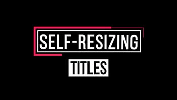 Self-Resizing Titles